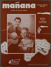 1948 MANANA IS SOON ENOUGH FOR ME Sheet Music PEGGY LEE Dave Barbour