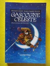 Cassé et Ulian Gascogne Céleste Editions Loubatières 1999 Pertuzé