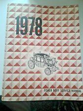 1978 Fisher Body Service Manual Chevrolet Pontiac Oldsmobile Buick Cadillac GM