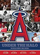 NEW Under the Halo: The Official History of Angels Baseball by Pete Donovan