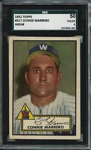Connie Marrero 1952 Topps # 317 - High Number - SGC 50
