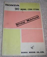 Honda 90 Model C200 / CT200 Motorcycle Shop Manual