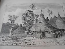 Gravure 1876 - Le Village de Boffa poste francais rivière Ponga ( Guinée )