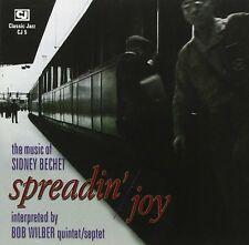 BOB WILDER QUINTET / SEPTET - SPREADIN'JOY - THE MUSIC OF SIDNEY BECHET - NEW