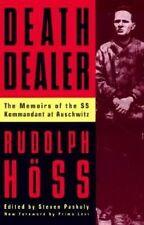 NEW Death Dealer: The Memoirs of the SS Kommandant at Auschwitz by Rudolf Höss