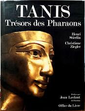 Henri Stierlin e Christiane Ziegler, Tanis. Trésor des Pharaons, Ed. Office d...