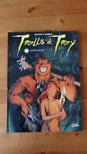 Trolls de Troy - T4 - EO - Le feu occulte - ARLESTON - MOURRIER - GUTH