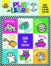 Play and Learn with Your Two Year Old (Play and Le