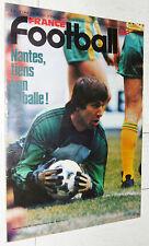 FRANCE FOOTBALL 1776 22/04 1980 VALENCIA FC NANTES PARIZON SOCRATES FRANCIS KROL
