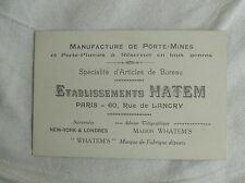 ancienne carte de visite manufacture de porte mines porte plumes Hatem à PARIS