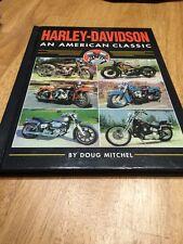 HARLEY DAVIDSON AN AMERICAN CLASSIC HARD COVER BOOK