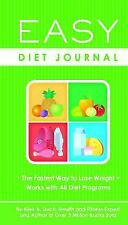 Easy Diet Journal : The Fastest Way to Lose Weight - Works with All Diet...