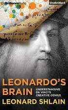 LEONARDO'S BRAIN : Understanding Da Vinci's Creative Genius - by LEONARD SHLAIN