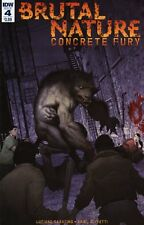 Brutal Nature Concrete Fury #4 (Of 5) Comic Book 2017 - IDW