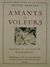 Tristan BERNARD Amants et voleurs 1927 DIGNIMONT IN-4 /16 gravures  couleurs