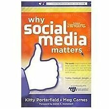 Why Social Media Matters: School Communication in the Digital Age by Kitty Port