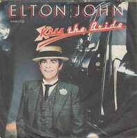 "Elton John - Kiss The Bride (7"", Single) Vinyl Schallplatte - 22020"