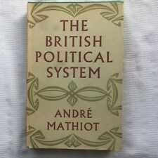 The British Political System Andre Mathiot 1st Ed HB w DJ Hogarth Press