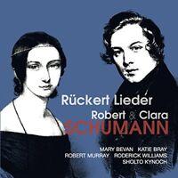 Roderick Williams (baritone) - Robert and Clara Schumann: Rückert Lieder [CD]