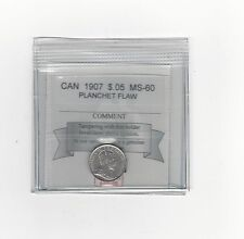 **1907**,Coin Mart Graded Canadian,  5 Cent, **MS-60**Planchet Flaw