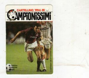 FIGURINA  CALCIATORI  I CAMPIONISSIMI  1984-85  TORINO DANOVA  NR 211