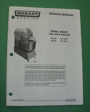 Hobart Models Hsl180 & Hsl220 Spiral Mixers Factory Service Manual New *Look*