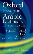Oxford Essential Arabic Dictionary by Oxford Dictionaries, Oxford...