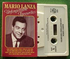 Mario Lanza Unforgettable Favourites inc O Sole Mio + Cassette Tape - TESTED