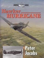 Jacobs ~ HAWKER HURRICANE 1998 1st Ed HB DJ ~ Crowood Aviation Aircraft History