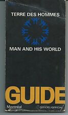 MAN AND HIS WORLD OFFICIAL GUIDE BOOK, MONTREAL CANADA INTERNATIONAL FAIR