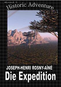 Ebook - Die Expedition von Joseph-Henry Rosny Aîne