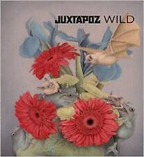 Juxtapoz Wild by Evan Pricco (2015, Hardcover)