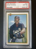 1990 Bowman Frank Thomas RC Rookie Chicago White Sox #320 PSA 10