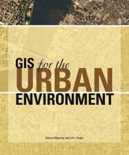 GIS For Ser.: GIS for the Urban Environment by John Ziegler and Juliana Maantay