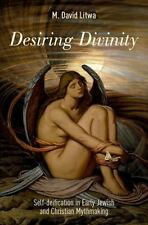 DESIRING DIVINITY - LITWA, M. DAVID - NEW HARDCOVER BOOK