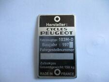 Typenschild ID-plate Peugeot Cycles  s67 Mofa 103 M-D Moped Schild