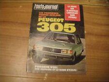 L'AUTO JOURNAL BANC D'ESSAI PORSCHE 928 et RENAULT 5 GTL NOUVEAUTE PEUGEOT 305