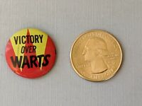 Vintage victory over warts Older Button Pinback Pin Rare!