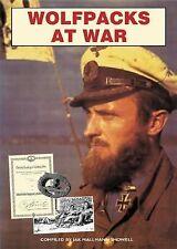 Wolfpacks at War : The U-Boat Experience in World War II by Jak P. Mallman Showe