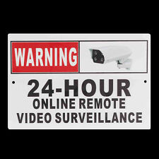 CCTV Camera Sign Warning 24 Hour Online Remote Video Surveillance Security Metal