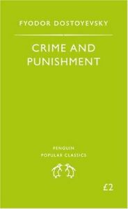 Crime and Punishment (Penguin Popular Classics) By Fyodor Dostoyevsky