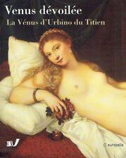 Calabrese, Omar ; Vecellio, Tiziano ; Parret, Herman: Vénus dévoilée : la Vé