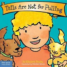 Tails Are Not for Pulling Board Book Best Behavior Series