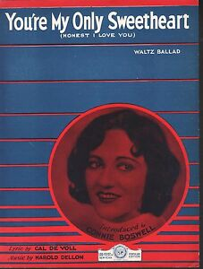 You're My Only Sweetheart 1931 Connie Boswell Sheet Music