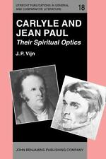 Carlyle and Jean Paul: Their Spiritual Optics (Utrecht Publications in-ExLibrary