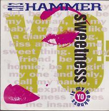 "7"" M.C. Hammer Yo Sweetness (Original- und Boilerhouse Radio Mix) 90`s Capitol"