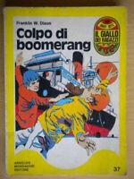 Colpo di boomerangDixon Franklin Mondadorigiallo ragazzi serie Hardy Boys 37