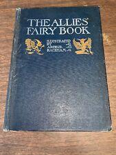 The Allies' Fairy Book Illustrated by Arthur Rackham, 1916 1st Edition HC Book