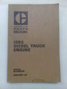 Caterpillar 1693 Diesel Truck Engine parts manual. Genuine Cat book.