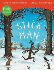 Julia Donaldson Story Book  - Early Reader - STICK MAN, STICKMAN - NEW